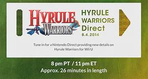 Hyrule Warriors Nintendo Direct Live Blog Where In Hyrule