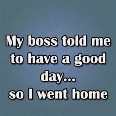 Have A Great Day Meme - have a great day quotes images texts