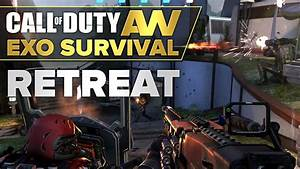 RETREAT (Exo Survival) (Part 1) ★ Call of Duty: Advanced ...