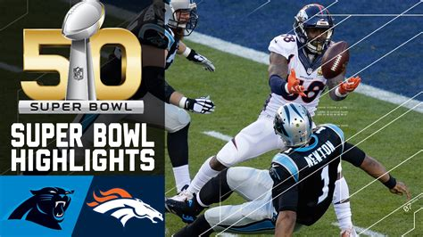 super bowl  highlights panthers  broncos nfl