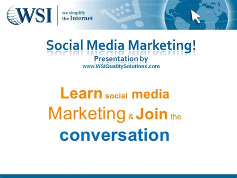 Learn Social Media Marketing by Wsi Social Media Marketing Learn How To Use Social Media