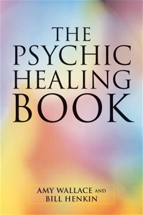 psychic healing book  amy wallace