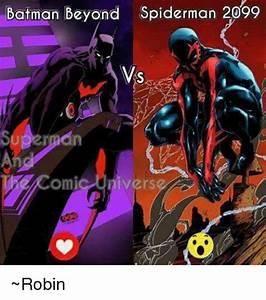 Batman Beyond Spiderman 2099 vs Omi Vers ~Robin | Batman ...