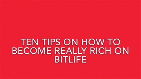 bitlife rich become