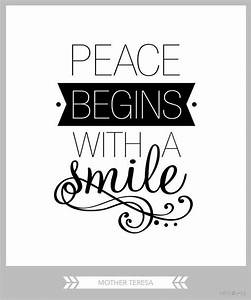 Peace begins wi... Peace And Smile Quotes