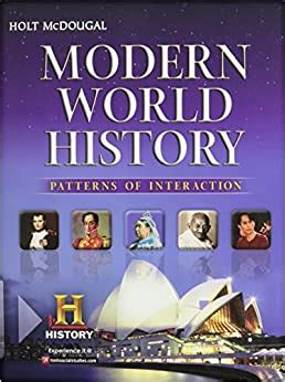 Modern World History: Patterns of Interaction: HOLT