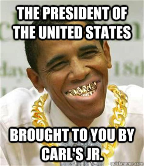Idiocracy Memes - the president of the united states brought to you by carl s jr idiocracy quickmeme
