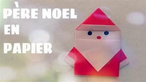 Origami Facile Noel : comment faire un p re no l en papier p re no l en ~ Melissatoandfro.com Idées de Décoration