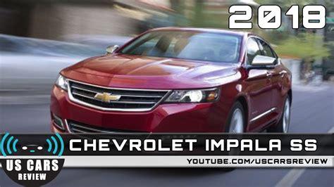 2018 Chevrolet Impala Ss Review
