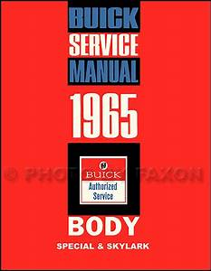 1965 Buick Special And Skylark Repair Shop Manual Reprint