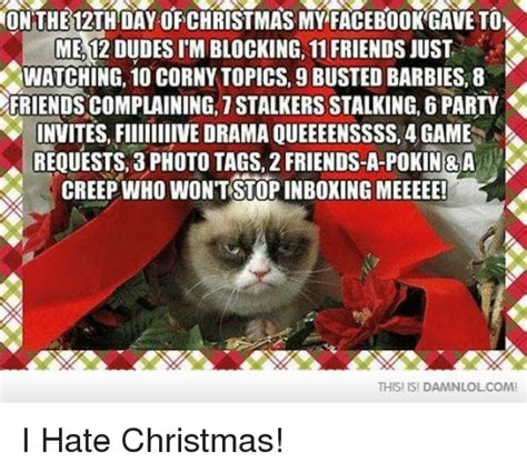 I Hate Christmas Meme - 25 best memes about stalking stalking memes