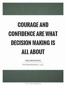 10 Steps to Rai... Confident Decision Quotes