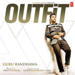Outfit - Guru Randhawa Full Album Download - DjPunjab