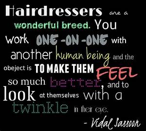 Hairdressers ar... Wonderful Looks Quotes