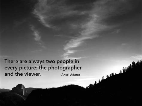 ansel adams art quote   day