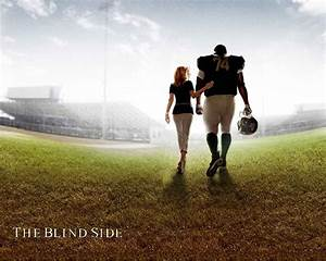 The Blind Side - The Story of Michael Oher and the Tuohy ...