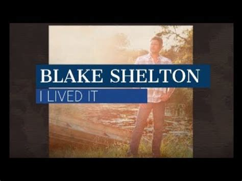blake shelton i lived it lyrics blake shelton quot i lived it quot lyrics youtube