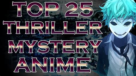 my top 25 mystery thriller anime part 1