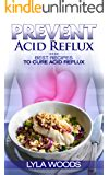 dropping acid  reflux diet cookbook cure