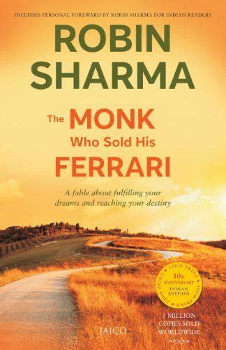 The principles of life was summarized by the monk into a small silly story, but it really has important metaphors. The Monk Who Sold His Ferrari: A Fable About Fulfilling ...