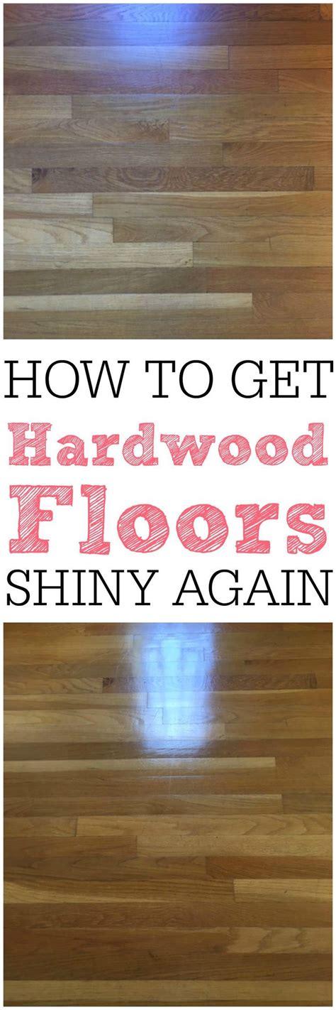 how to make wood floors shine again 25 best ideas about hardwood floors on pinterest wood floor colors flooring ideas and wood