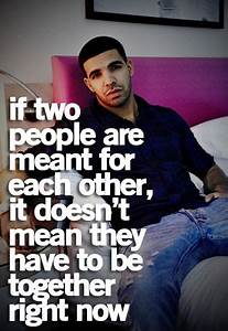 Drake Quotes | Life Quotes | quotes (: | Pinterest
