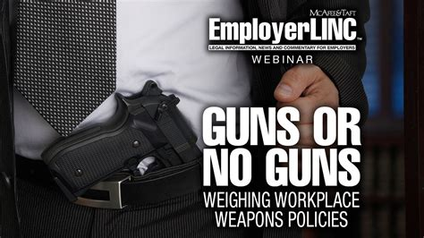 Weighing Workplace Weapons Policies
