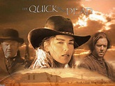 Movie Review Land: THE QUICK AND THE DEAD