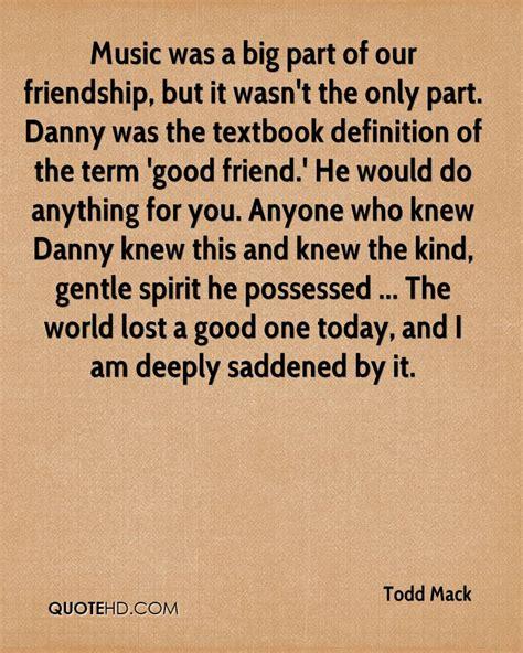todd mack friendship quotes quotehd