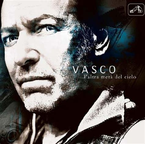 Copertine Cd Vasco by Vasco L Altra Met 224 Cielo Cd Cover E