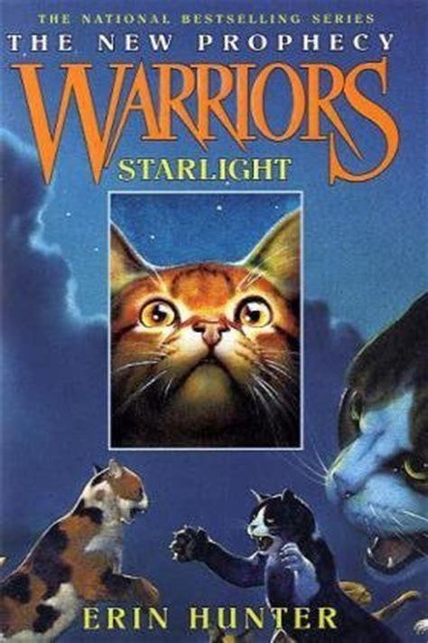 starlight warriors   prophecy   erin hunter