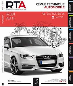 Audi A3 Phase 2 : revue technique audi a3 iii phase 1 2 0 tdi 150 rta 804 ~ Medecine-chirurgie-esthetiques.com Avis de Voitures