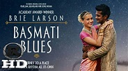 Basmati Blues | 2018 Official Movie Trailer - YouTube