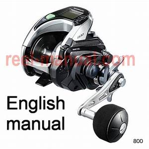 Shimano 2015 Forcemaster 800 Download Original User Manual Guide Or Can Buy Translation Into