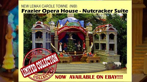 lemax carole towne nutcracker suite frazier opera house