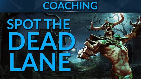 know your dead lanes dota 2 guide youtube