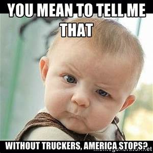 Cute Babies and Awesome Truckers - Matchmaker Logistics