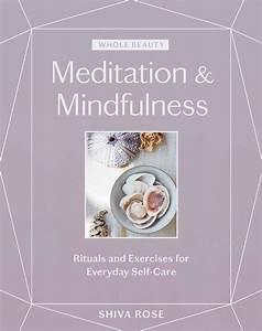 Whole Beauty: Meditation & Mindfulness: Rituals and ...