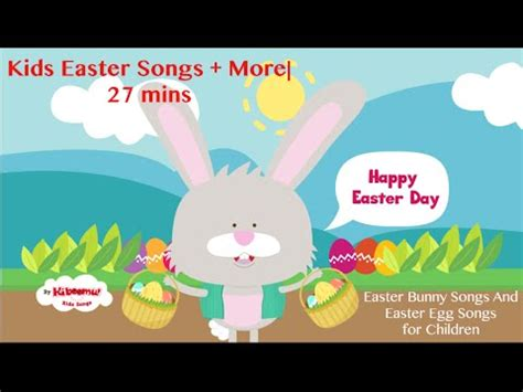 easter songs 27 mins easter song and bunny song 762 | hqdefault