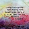 Pin by Abigail Scott on random | Nietzsche quotes, Dance ...