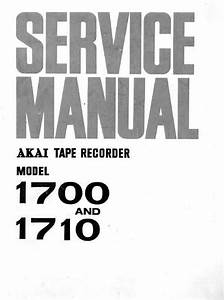 Akai 1700    1710 Reel To Reel Tape Recorder Service Manual