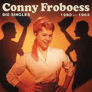 Conny Vol 2, Die Singles 19601962 Conny Froboess