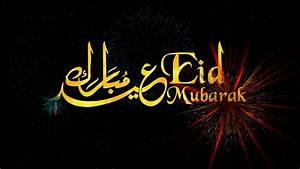 Eid Mubarak! - ... Eid Holidays Quotes