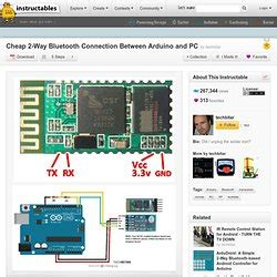 Cheap 2 Way Bluetooth Connection Between Arduino And Pc