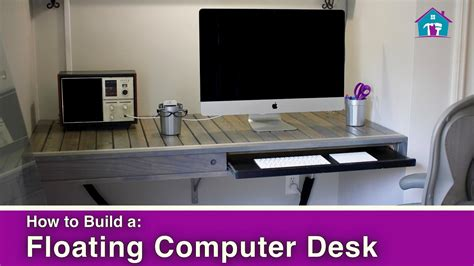 how to make a computer desk how to build a floating computer desk