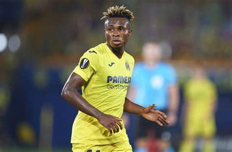 Samuel chukwueze's villareal beat man united to win europa league 11:00 pm afe babalola to nass: Everton target Samuel Chukwueze sets condition for leaving Villarreal