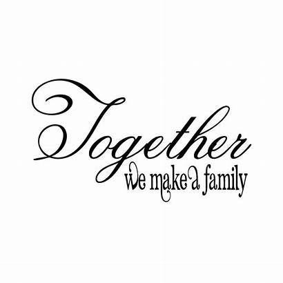 Together Decal Memory Quotes Loving Decals Signs