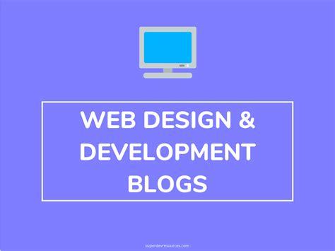 top  web design  development blogs  follow