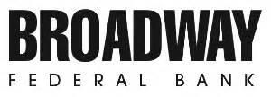 Broadway Financial Corporation