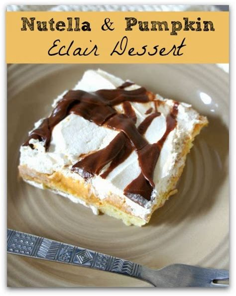 easy nutella and pumpkin eclair dessert 365 days of cooking